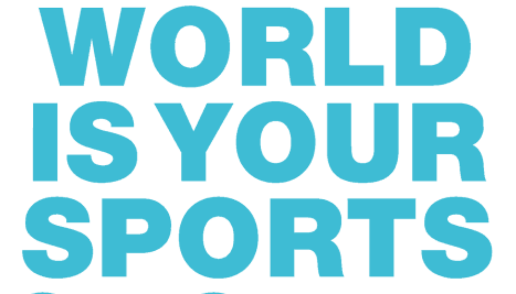 Claim_TheWorldIsYourSportsGround